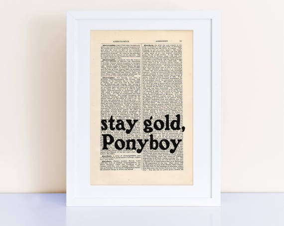 Stay Gold Ponyboy, Se Hinton Quote Print On An Antique Page, The Outsiders, Ponyboy by Etsy