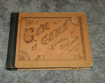 1889--Book--The Gem Of Gems--For Sunday Schools--HC--Hymns--Songs--Asa Hull