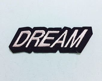 Dream Patch, Wonderful Patch - Iron on Patch, Sew On Patch, Embroidered Patch