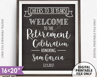 "Retirement Party Sign, Cheers to Retirement Welcome to the Retirement Celebration, Chalkboard Style PRINTABLE 8x10/16x20"" Retirement Sign"