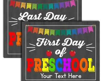 First Day of Preschool Sign, INSTANT DOWNLOAD and EDITABLE