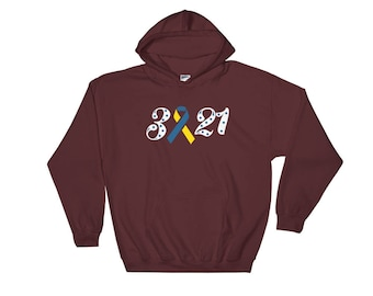 Down Syndrome Awareness Trisomy 21 Hooded Sweatshirt - Down Syndrome Awareness Month Hoodies