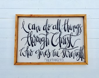 I can Do All Things through Christ | Philippians 4:13 |  Large Rustic Sign | Home Decor | Mantle Sign | Gallery Wall