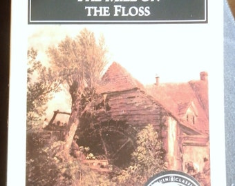 Vintage Book: The Mill on the Floss by George Eliot, Penguin Classics 1985