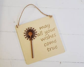 SALE-May all your wishes come true plaque