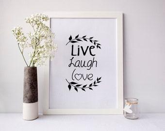Live laugh love print, inspirational print, life print, life quote, inspirational quote, love print, office decor, living room decor