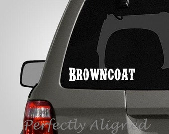 """Firefly Inspired """"Browncoat"""" Car Decal"""