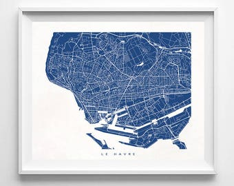 Le Havre Map, France Print, Le Havre Poster, French Art, Decor Idea, Home Town, Anniversary Gift, Giclee, Gift For Her Decor, Gift For Her