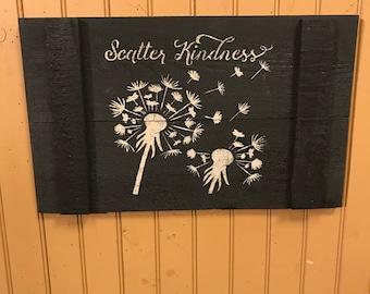 Slat Board Sign ; Scatter Kindness .