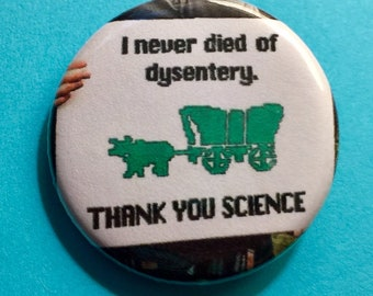 Thank You Science 1.25 inch pinback