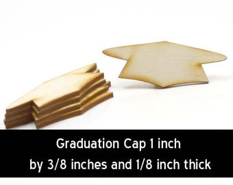 Unfinished Wood Graduation Cap - 1 inch wide by 3/8 inches tall and 1/8 inches thick wooden shape (GRAD01)