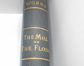 Vintage The Mill On The Floss by George Eliot (16-D) New Edition--Complete In One Volume
