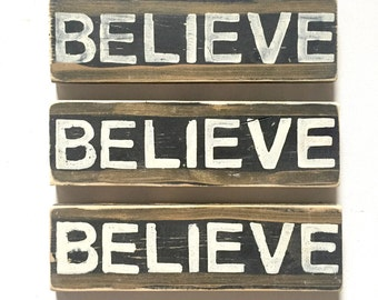 Believe: Wood Sign, New Orleans Art, New Orleans Sayings, Louisiana Art, Collectible Art, Inspirational Art