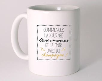 """CERAMIC MUG """"wake up with a smile and finish with champagne!"""""""