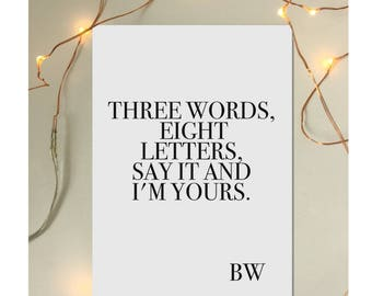 """Gossip Girl Blair Waldorf Quote Print Poster - """"Three words eight letters say it and I'm yours"""""""