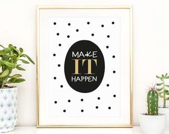 Poster, Print, Wallart, Fine Art-Print, Kunstdrucke: Make it happen