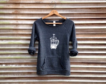 rise and shine Coffee Sweatshirt, French Press Shirt, Yoga Top, Coffee Lover, Caffeine Fix, Cozy Sweater
