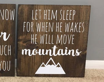 Let Him Sleep For When He Wakes He Will Move Mountains Sign / Nursery Decor / Baby Shower Gift
