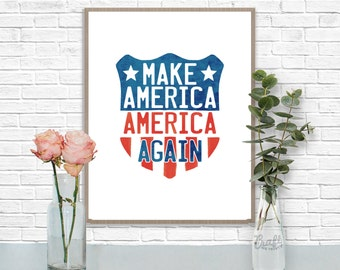 Make America America Again Shield Digital Print • Patriotic US American Flag Instant Download • Home Decor Wall Art • Printable Artwork