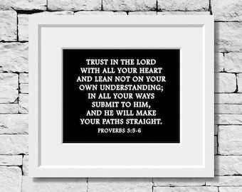 Proverbs 3 5-6, Proverbs 3 5-6 Print, Bible Verse Sign, Religious Quote, Bible Scripture, Religious Print