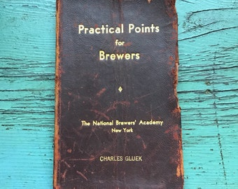 Practical Points for Brewers Book, by Charles Gluek