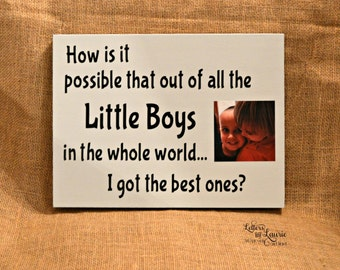 Gift for Mom, How is it that out of all of the little boys in the world I got the best ones Family Gift, Family Tile,Mothers Day Gift