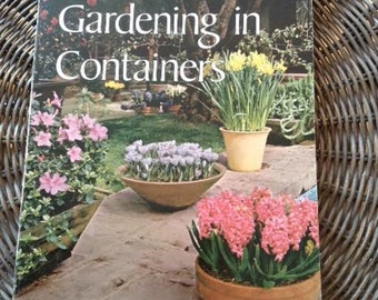 Sunset Gardening in Containers - 1970s