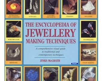 The Encyclopedia of Jewelry-Making Techniques: A Comprehensive Visual Guide Wa 580-086