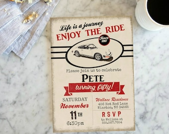 Life is a journey enjoy the ride, Vintage Porsche Car Birthday Printable Vintage Invitation,  Red Black Mens Auto 50th Birthday Invite #2053