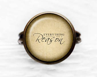 Everything Happens For A Reason Adjustable Ring