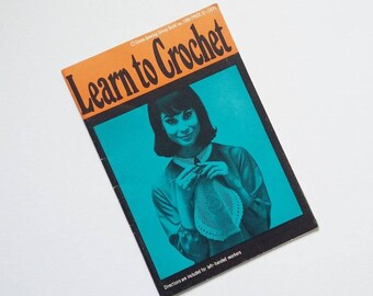 Coats Learn To Crochet Booklet Vintage 1967 Craft Instruction Book Manual Patterns Stitches