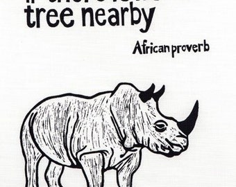 Tea Towel - African Proverb - Rhino
