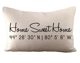 Home Sweet Home with Custom Coordinates - Cushion Cover - 12x18