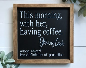 Wood Sign With Johnny Cash Quote
