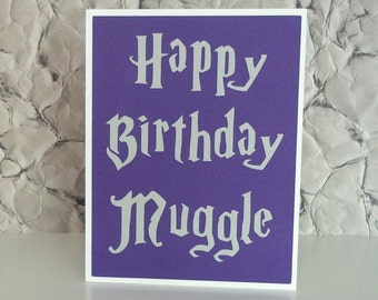 Handmade Birthday Card with Cut out lettering - Happy Birthday Muggle - Blank Inside - Purple or choose a House Color