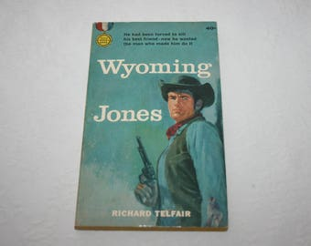 Vintage Paperback Book, Wyoming Jones, by Richard Telfair, 1958, Western
