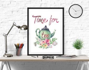 Time for tea, but first tea, kitchen decor, tea time, tea, always time for tea, tea print, tea poster, tea printable, tea quote, kitchen art
