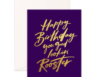 Good Looking' Rooster Greeting Card