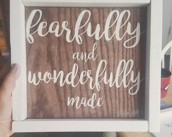 Fearfully and Wonderfully Made, Psalm 139:14, Religious Sign