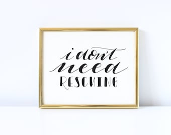I Don't Need Rescuing - Princess Leia  Carrie Fisher Star Wars 8x10 Instant Download Hand Lettered Quote, Calligraphy Print, Printable Art