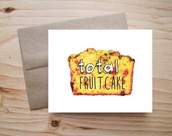 Total Fruitcake