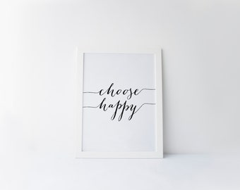 "PRINTABLE Art ""Choose Happy"" Typography Art Print Black and White Inspirational Poster Word Wall Art Motivational Poster Home decor"