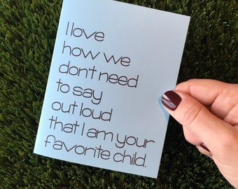 Funny Father's Day Card / Funny card for dad / Father's Day Card / Dad card / Sarcastic card for Dad / Favorite Child Card / card for father