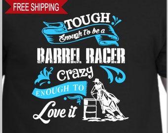 Tough Enough Barrel Racing - Hoodie, Horse, Equine, Equestrian