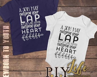 Kids   A son may outgrow your lap but he will never outgrow your heart  Bodysuit Toddler shirt Kids Shirt DTG Printing on Demand