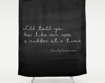 Emily Dickinson Quote Shower Curtain, Inspirational Quote, Shabby Chic Shower Curtain, Beach Shower Curtain, Cottage Decor, Rustic Decor