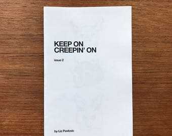 Keep On Creepin' On zine ~ issue 2