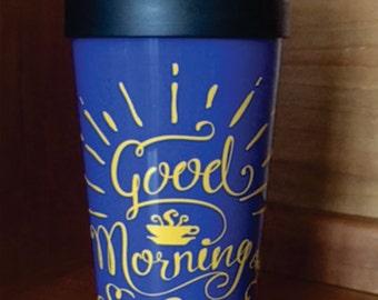 Good Morning My Sunshine, 16oz Double Walled Coffee Travel Mug