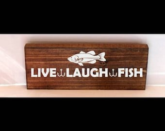 Live laugh fish sign, fishing sign, hunting sign, man cave sign