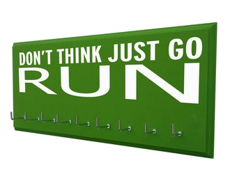 inspirational running quotes : Running Medals display Rack, Don't think Just go run. , Runners gifts